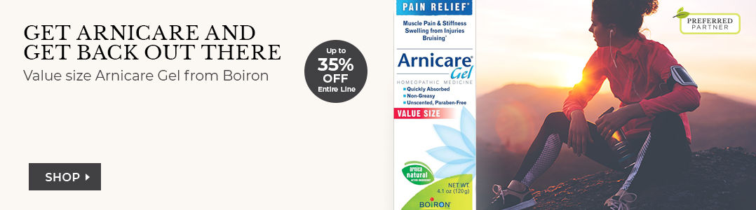Value size Arnicare Gel from Boiron. Up to 35% off entire line.