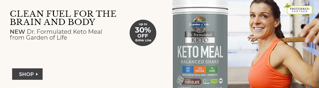 Dr. Formulated Keto Meal from Garden of Life. Up to 30% off entire line.