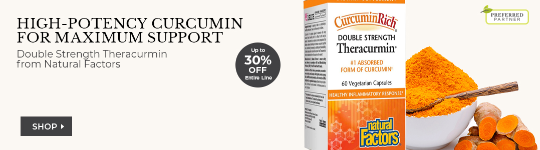 Natural Factors Up to 30% off entire line - Shop Double Strength Theracurmin