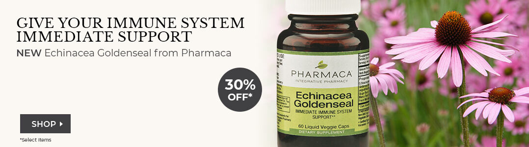 Echinacea Supplements by Pharmaca - 30% off Entire Line