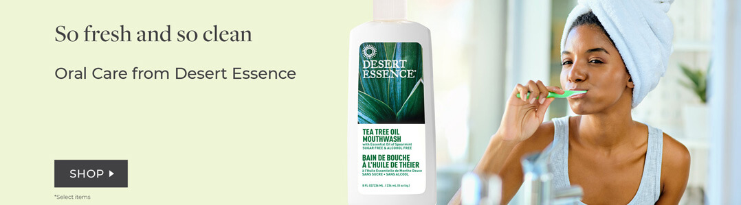 Desert Essence 20% off oral care