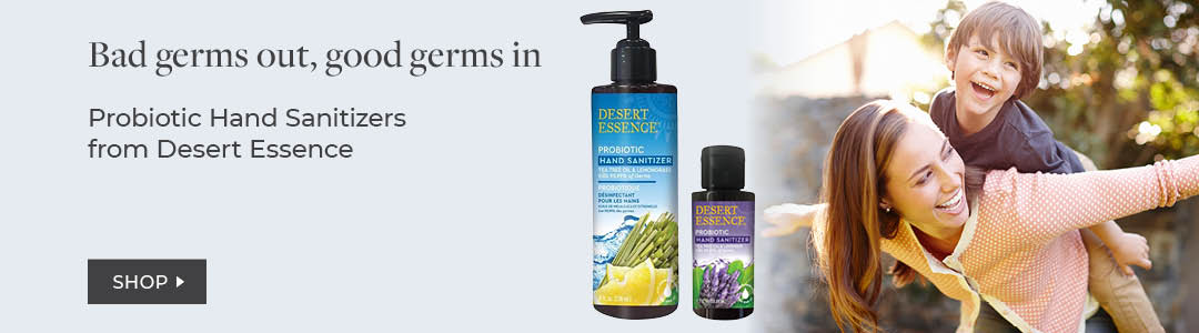 Shop Desert Essence for Probiotic Hand Sanitizer