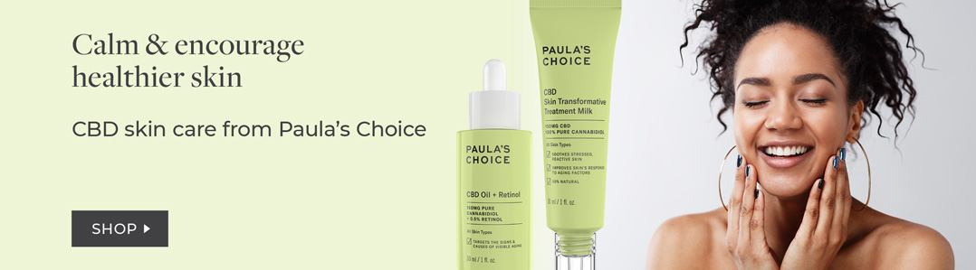 Shop Paula's Choice CBD Products