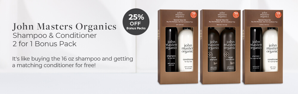 John Masters Organics, 25% off bonus packs. 2 for 1 Bonus Packs