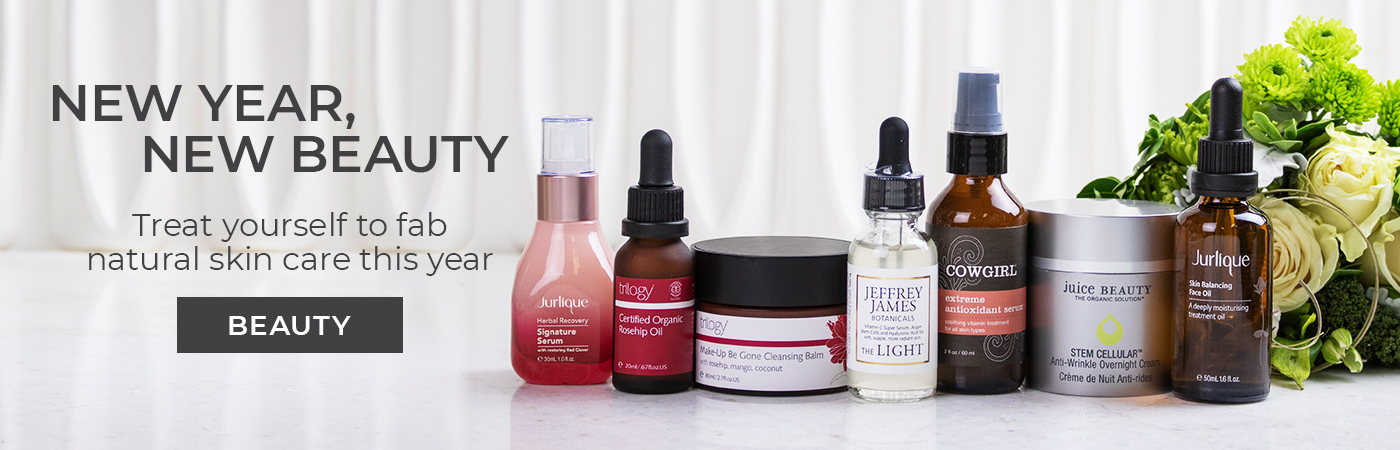 New Year, new beauty Treat yourself to fab natural skin this year - Shop our beauty products